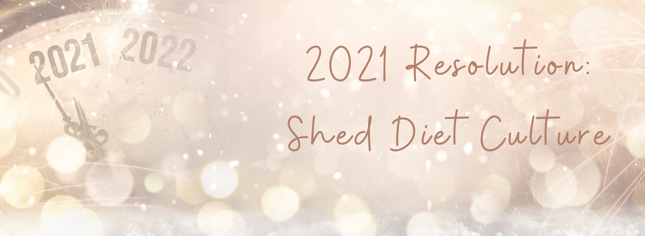 Sweetly Balanced, 2021-Shed Diet Culture